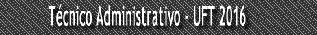 Técnico Administrativo - UFT 2016